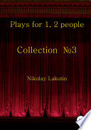 Plays for 1, 2 people. Collection No3