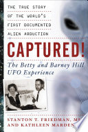 Captured The Betty And Barney Hill Ufo Experience