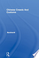 Chinese Creeds And Customs Pdf/ePub eBook