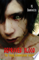 Depraved Blood  The Young Bloodsuckers Series