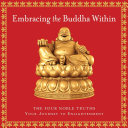 Embracing the Buddha Within Embracing The Buddha Within Is A