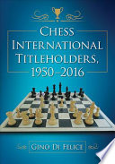 Chess International Titleholders  1950 2016