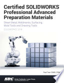 Certified SOLIDWORKS Professional Advanced Preparation Material  SOLIDWORKS 2018