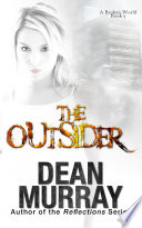 The Outsider A Broken World Book 5