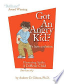 Ebook Got an Angry Kid? Epub Andrew D. Gibson Apps Read Mobile