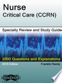 Nurse Critical Care  CCRN  Specialty Review and Study Guide