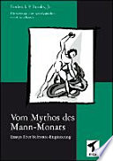 Vom Mythos des Mann Monats