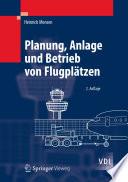 Planung  Anlage und Betrieb von Flugpl  tzen