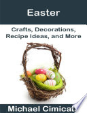 Easter  Crafts  Decorations  Recipe Ideas  and More