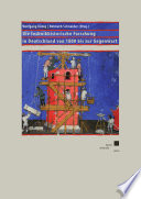 Die technikhistorische Forschung in Deutschland von 1800 bis zur Gegenwart
