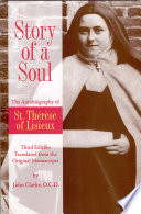 Story of a Soul The Autobiography of St  Therese of Lisieux