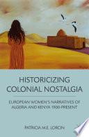 Historicizing Colonial Nostalgia