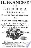 Il francese in Londra commedia tradotta dal francese nell idioma italiano da Niccol   Gori Pannilini