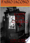 HAPPY SLOW COOKING 2