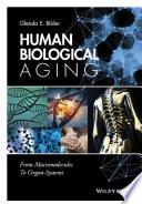 Human Biological Aging