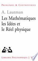 illustration Les mathématiques, les idées et le réel physique