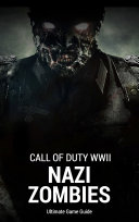 Call of Duty WWII: Nazi Zombies Guide
