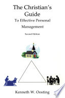 The Christian s Guide to Effective Personal Management  Second Edition