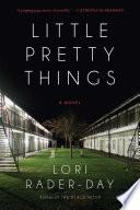 Little Pretty Things Book PDF