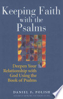 Keeping Faith With The Psalms book