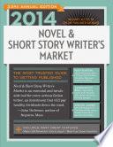 2014 Novel   Short Story Writer s Market