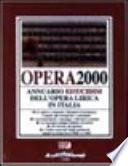 Opera 2000  Annuario dell opera lirica in Italia
