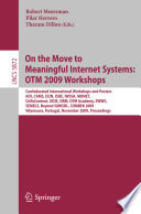 On The Move To Meaningful Internet Systems Otm 2009 Workshops