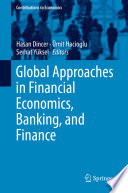 Global Approaches In Financial Economics Banking And Finance