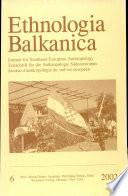 Ethnologia Balkanica
