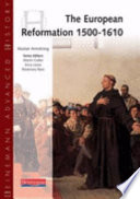 The European Reformation  1500 1610