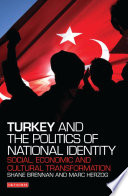 Turkey and the Politics of National Identity