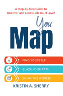 YouMap: Find Yourself. Blaze Your Path. Show the World!