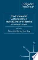 Environmental Sustainability in Transatlantic Perspective A Multidisciplinary Approach