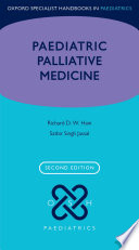Paediatric Palliative Medicine : for both parents and health care professionals....