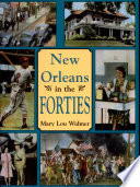 New Orleans in the Forties