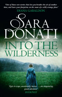 Into The Wilderness : novel of love and adventure...