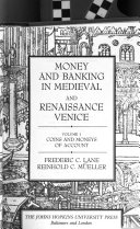 Money and Banking in Medieval and Renaissance Venice: Coins and moneys of account