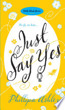 Ebook Just Say Yes Epub Phillipa Ashley Apps Read Mobile