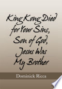 King Kong Died for Your Sins  Son of God Jesus Was My Brother