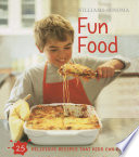 Williams Sonoma Kids In The Kitchen Fun Food