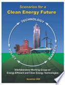 Scenarios for a Clean Energy Future