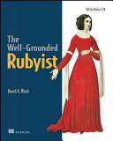 The Well grounded Rubyist