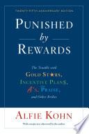 Punished By Rewards Twenty Fifth Anniversary Edition