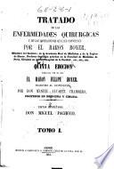 Tratado de las enfermedades quir  rgicas y de las operaciones que les convienen