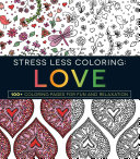 Stress Less Coloring Love