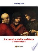 La musica delle scritture   La tradizione