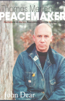 Thomas Merton  Peacemaker
