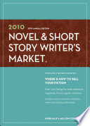 2010 Novel   Short Story Writer s Market