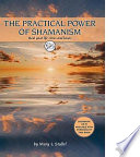 The Practical Power of Shamanism