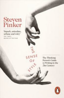 The sense of style : the thinking person's guide to writing in the 21st century